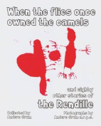 When the Flies Once Owned the Camels and Eighty Other Stories of the Rendille [AMH]