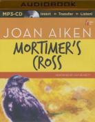 Mortimer's Cross [Audio]