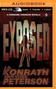 Exposed: A Thriller (Chandler) [Audio]