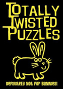 Totally Twisted Puzzles