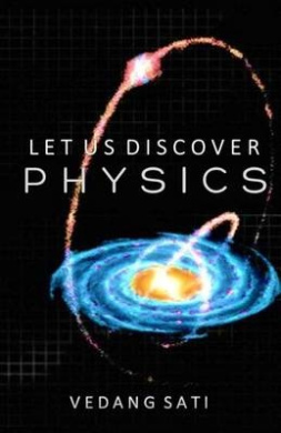 Let Us Discover Physics