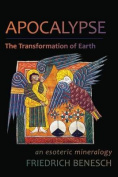 Apocalypse, the Transformation of Earth