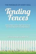 Tending Fences