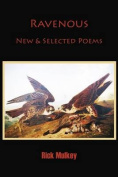 Ravenous: New & Selected Poems