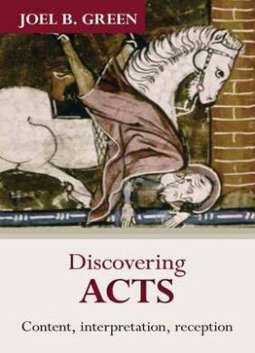 Discovering Acts: Content, Interpretation, Reception