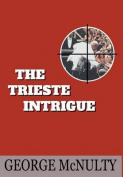 The Trieste Intrigue