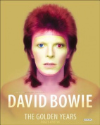 The Golden Years: David Bowie