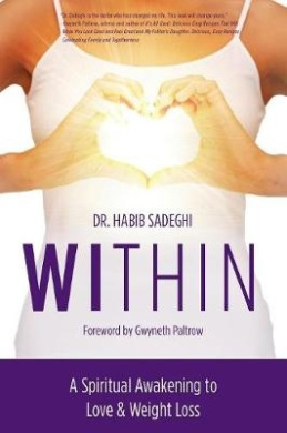 Within: A Spiritual Awakening to Love & Weight Loss