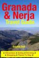 Granada & Nerja Travel Guide  : Attractions, Eating, Drinking, Shopping & Places to Stay