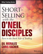 Short Selling with the O'Neil Disciples