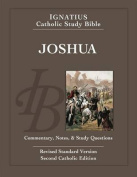 Ignatius Catholic Study Bible - Joshua