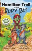 Hamilton Troll Meets Rudy Rat