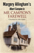 Margery Allingham's MR Campion's Farewell [Large Print]