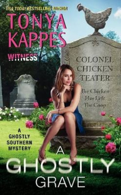 A Ghostly Grave: A Ghostly Southern Mystery (Ghostly Southern Mysteries)