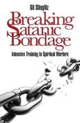 Breaking Satanic Bondage