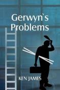 Gerwyn's Problems