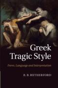 Greek Tragic Style