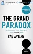 The Grand Paradox [Audio]