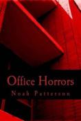 Office Horrors