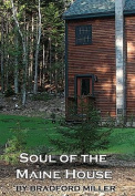 Soul of the Maine House
