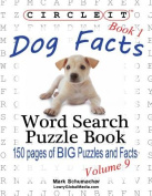 Circle It, Dog Facts, Book 1, Word Search, Puzzle Book