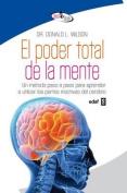 El Poder Total de La Mente [Spanish]