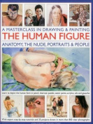 A Masterclass in Drawing & Painting the Human Figure