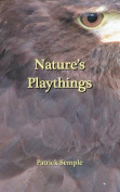Nature's Playthings
