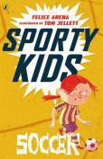 Sporty Kids: Soccer!