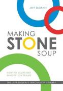 Making Stone Soup