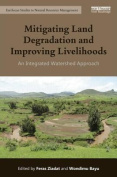 Mitigating Land Degradation and Improving Livelihoods