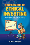 Confessions of Ethical Inve$ting
