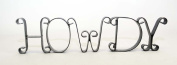 WROUGHT IRON HOWDY SIGN-43cm LONG