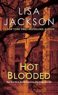 Hot Blooded (Rick Bentz/Reuben Montoya Novels)