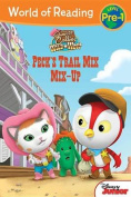 Sheriff Callie's Wild West Peck's Trail Mix Mix-Up (World of Reading