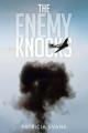 The Enemy Knocks
