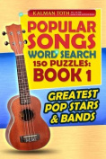 Popular Songs Word Search 150 Puzzles