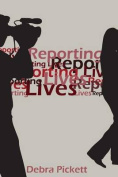 Reporting Lives