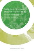 Bantu Contribution in Brazilian Popular Music