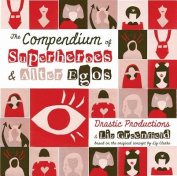 The Compendium of Super Heroes and Alter Egos