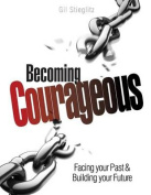 Becoming Courageous