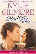 Bad Taste in Men