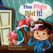The Pigs Did It!