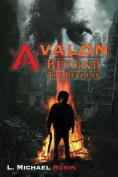 Avalon: Beyond the Retreat