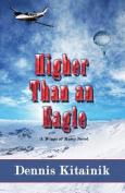 Higher Than an Eagle