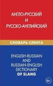 English-Russian and Russian-English Dictionary of Slang [RUS]