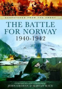 The Battle for Norway 1940 - 1942