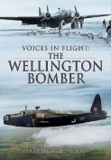 Voices in Flight - The Wellington Bomber