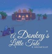 A Donkey's Little Tale
