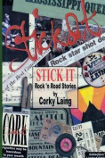 Stick It - Rock and Road Stories